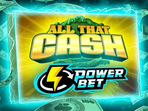 All That Cash Power Bet logo slot