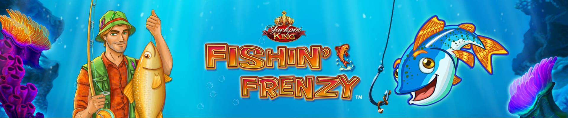 Fishin' Frenzy Jackpot King Slot Wizard Slots