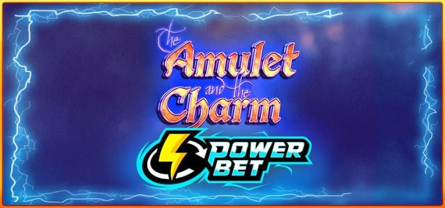 Amulet and the Charm Power Bet slot game