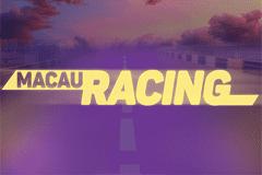 Macau Racing top slot game