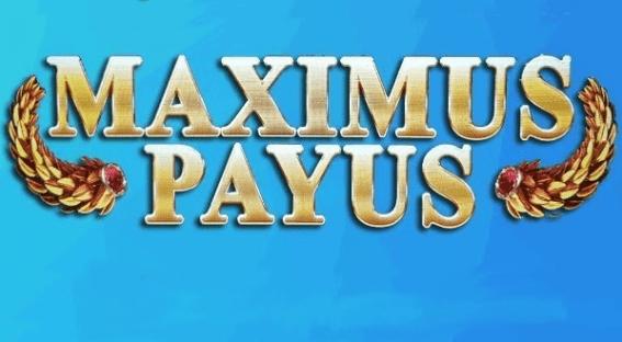 Maximus Payus slot